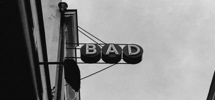 Can bad ever be a good thing?