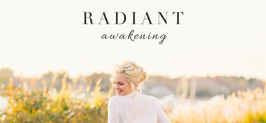 Radiant Awakening