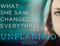 Five Reasons You Should See The Film Unplanned Despite the Mostly Poor Reviews: Please.