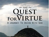 The Quest for Virtue - A Journey to Union with God