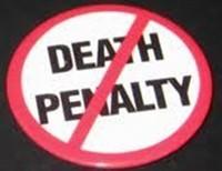Death Penalty; Abolish it Now!